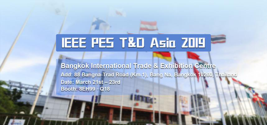 IEEE PES T&D Asia 2019 Power Transmission and Distribution Exhibition